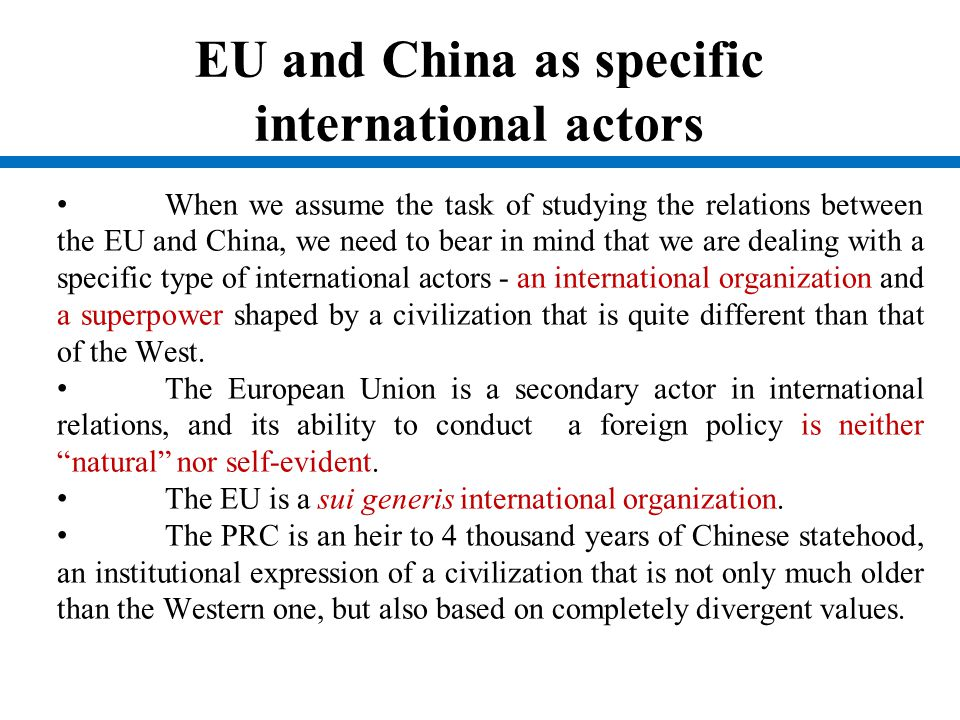 EU and China as specific international actors