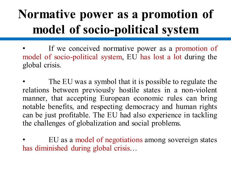 Normative power as a promotion of model of socio-political system