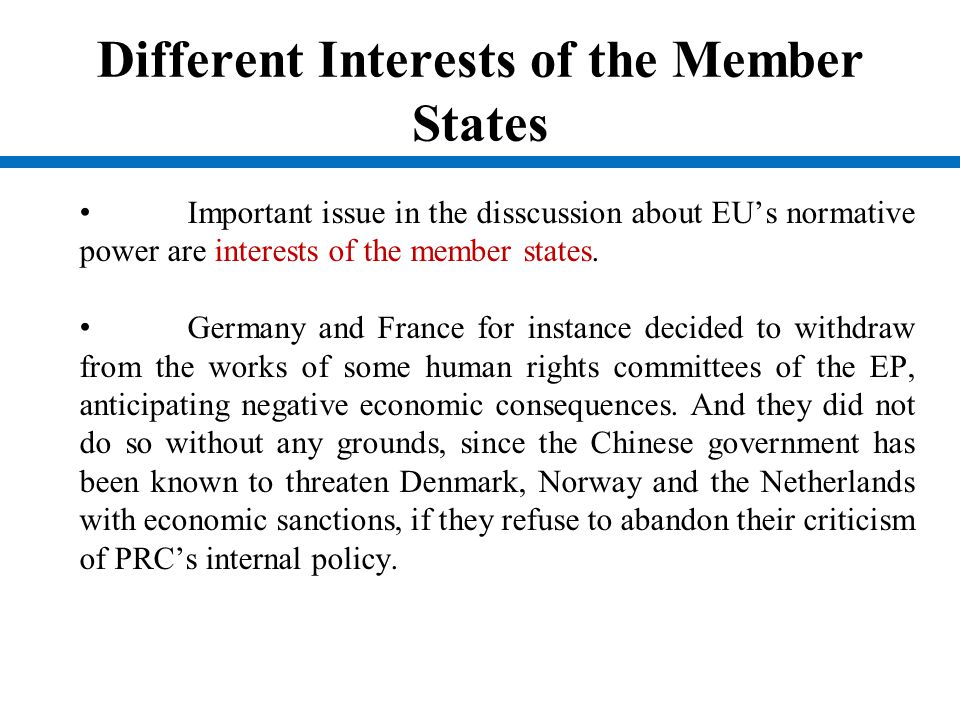 Different Interests of the Member States