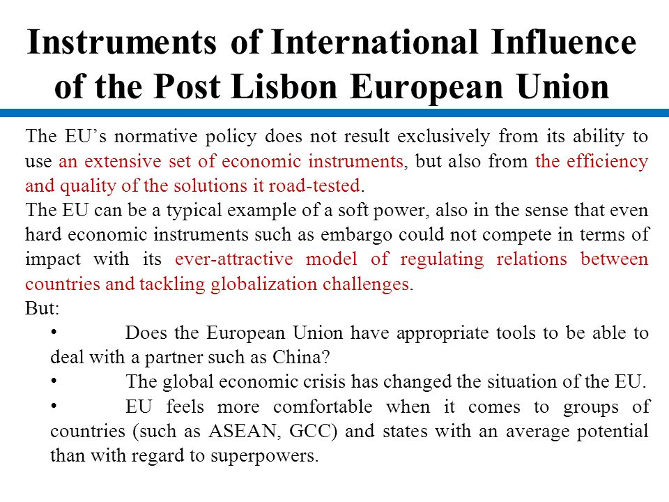 Instruments of International Influence of the Post Lisbon European Union