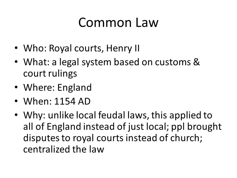 Common Law Who: Royal courts, Henry II