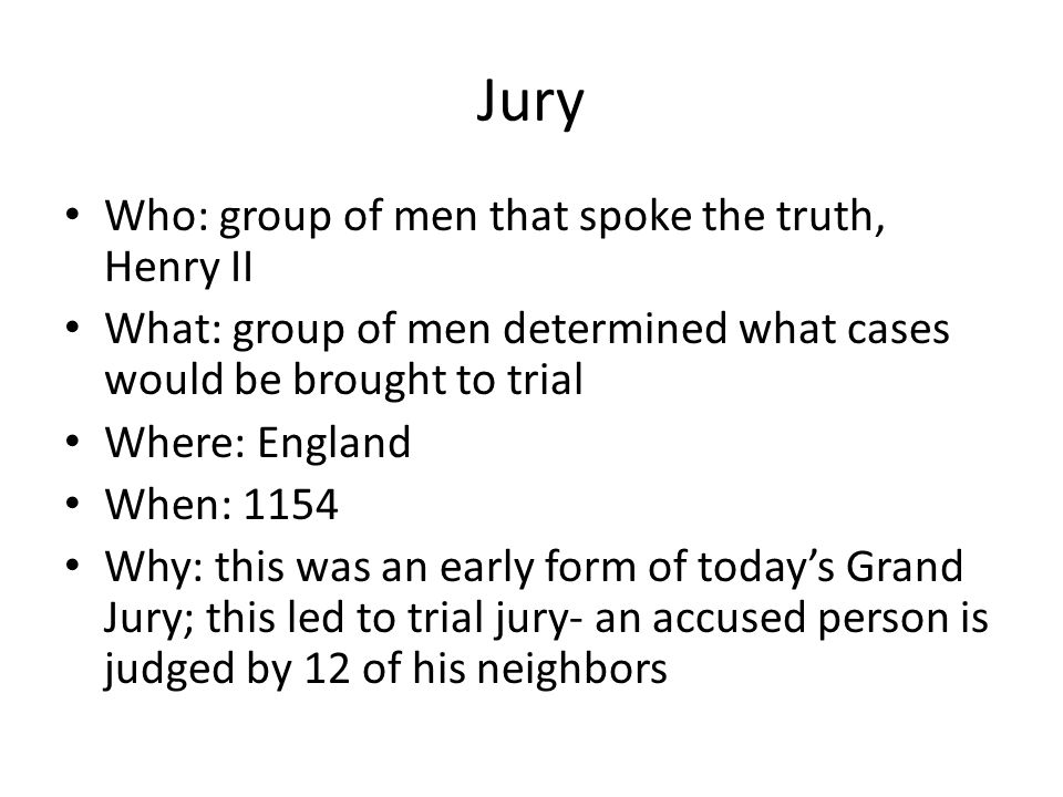 Jury Who: group of men that spoke the truth, Henry II