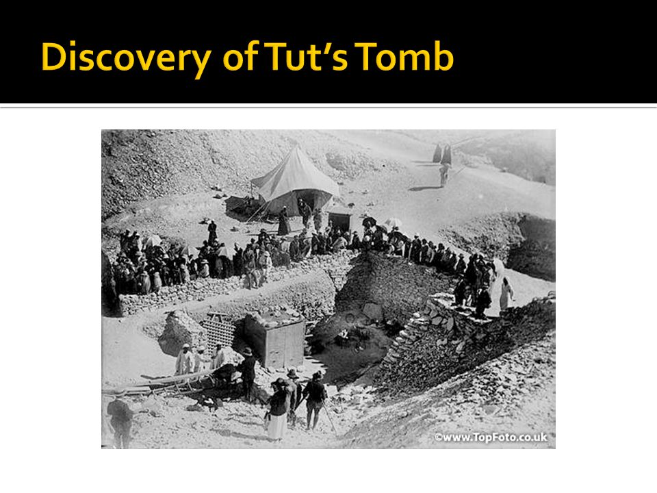 Discovery of Tut's Tomb