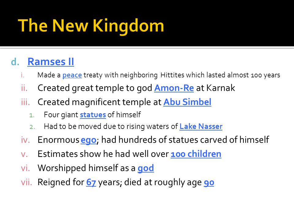 The New Kingdom Ramses II
