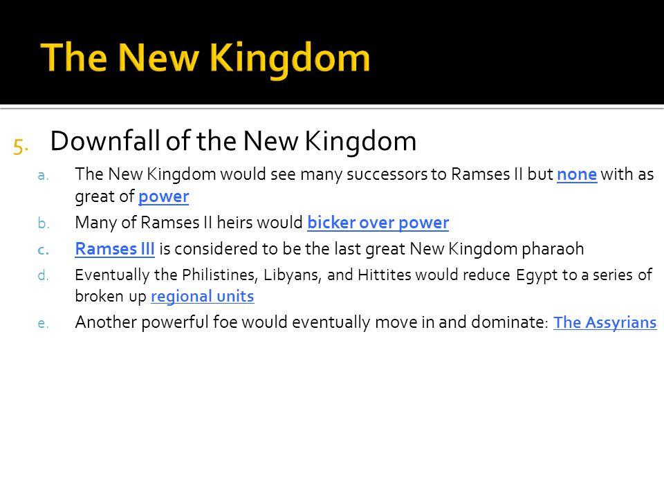 The New Kingdom Downfall of the New Kingdom