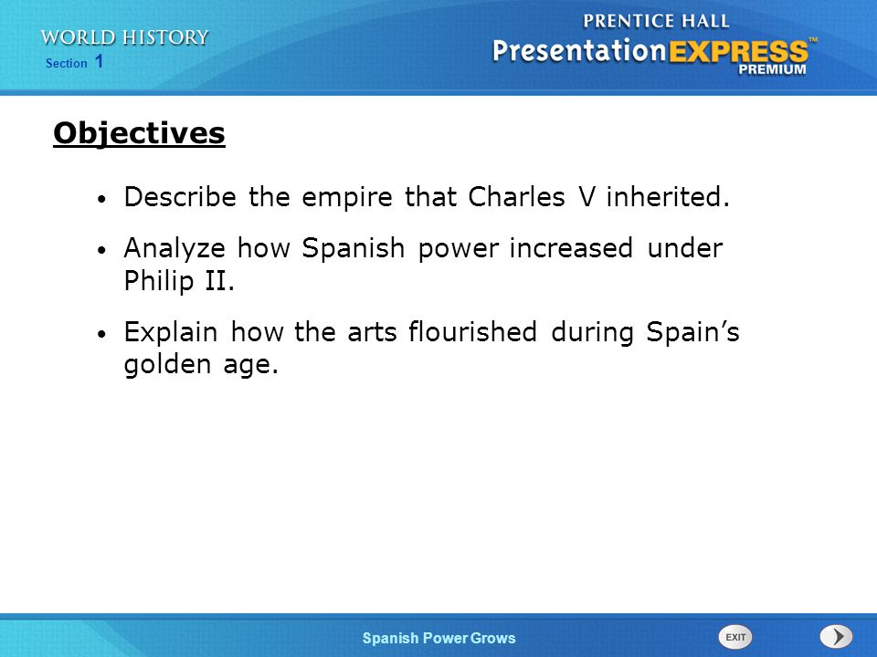 Objectives Describe the empire that Charles V inherited.