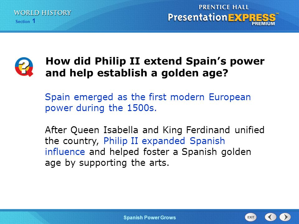 How did Philip II extend Spain's power and help establish a golden age