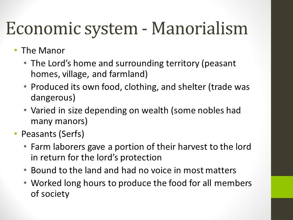 Economic system - Manorialism