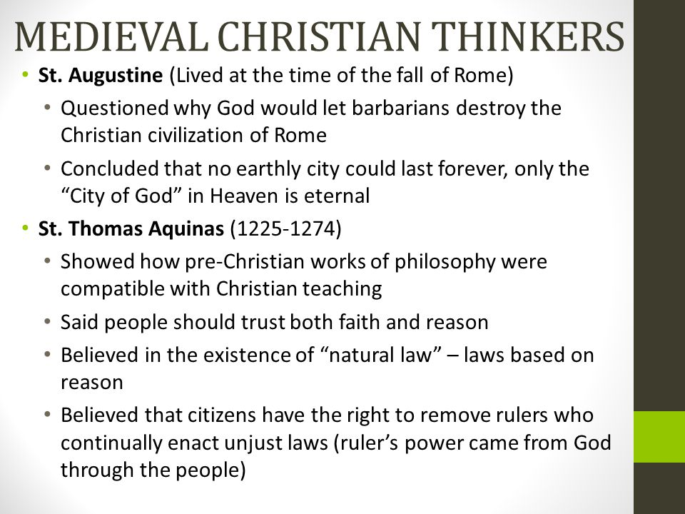 MEDIEVAL CHRISTIAN THINKERS