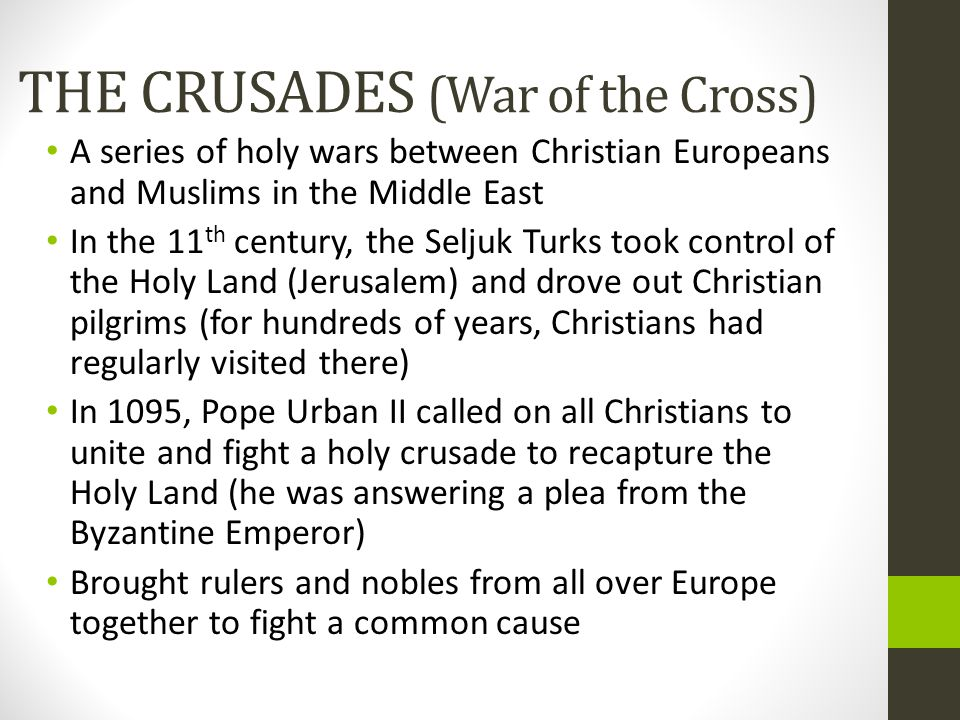 THE CRUSADES (War of the Cross)