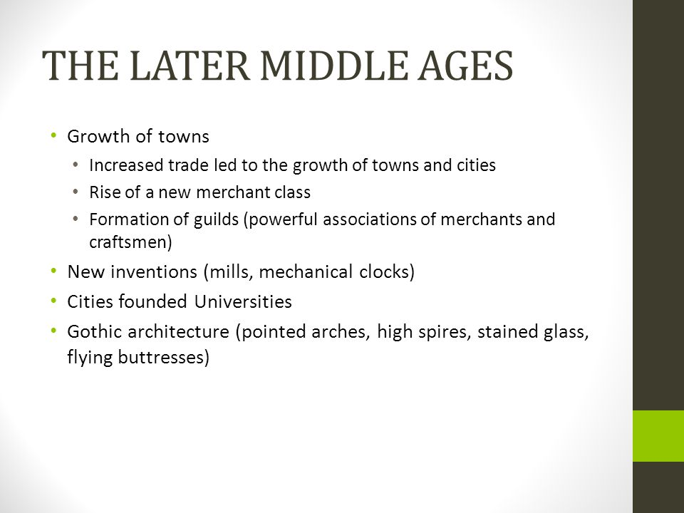 THE LATER MIDDLE AGES Growth of towns