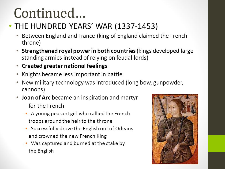 Continued… THE HUNDRED YEARS' WAR (1337-1453)