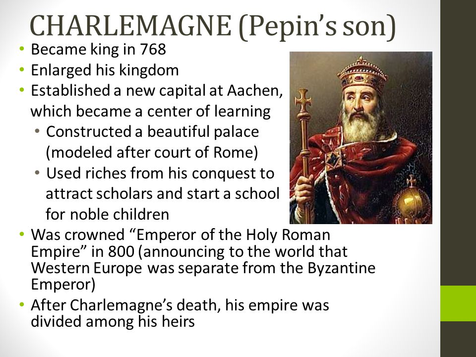 CHARLEMAGNE (Pepin's son)