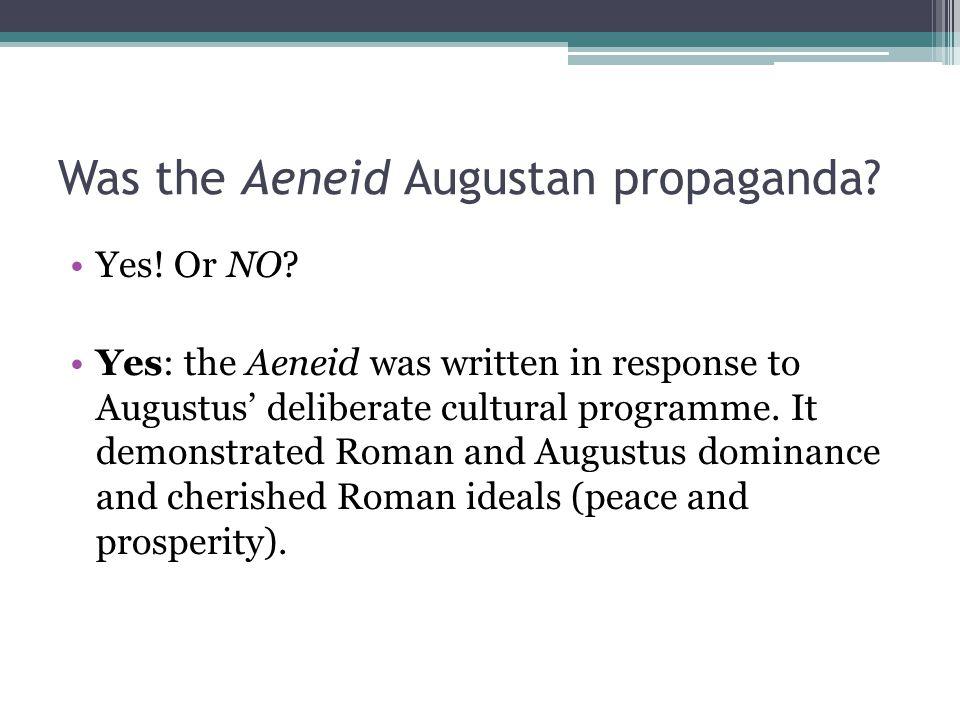 Was the Aeneid Augustan propaganda