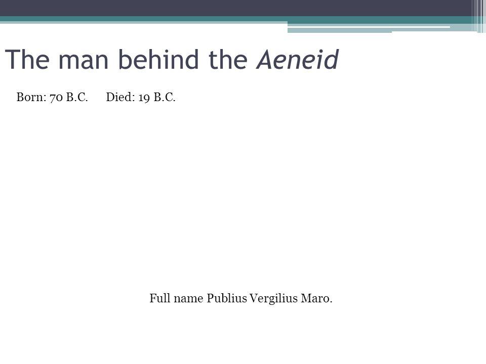 The man behind the Aeneid