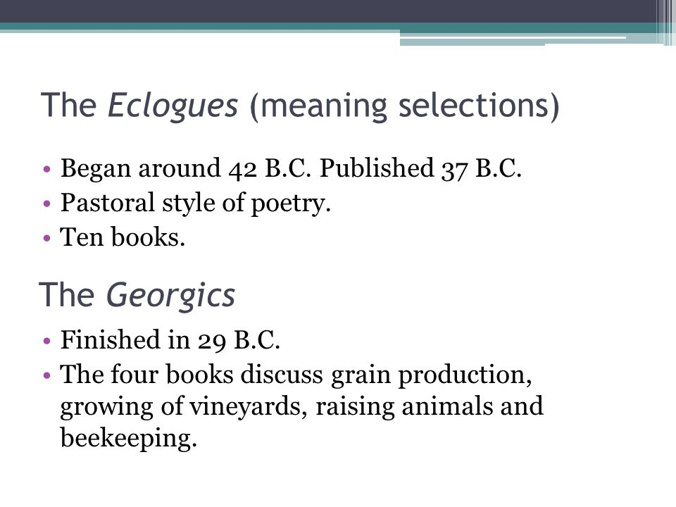 The Eclogues (meaning selections)