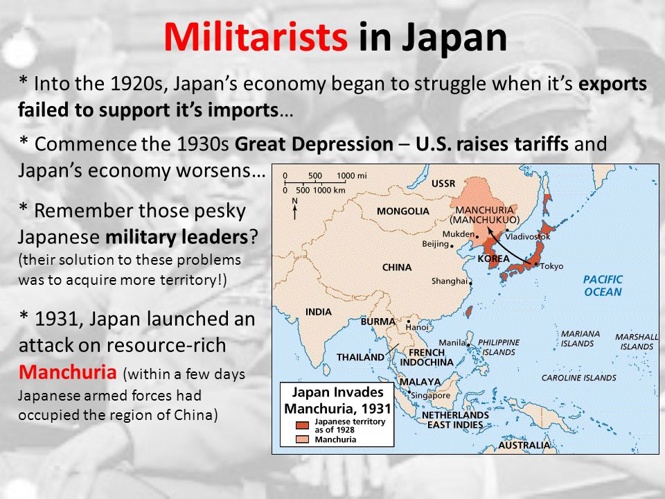 Militarists in Japan * Into the 1920s, Japan's economy began to struggle when it's exports failed to support it's imports…