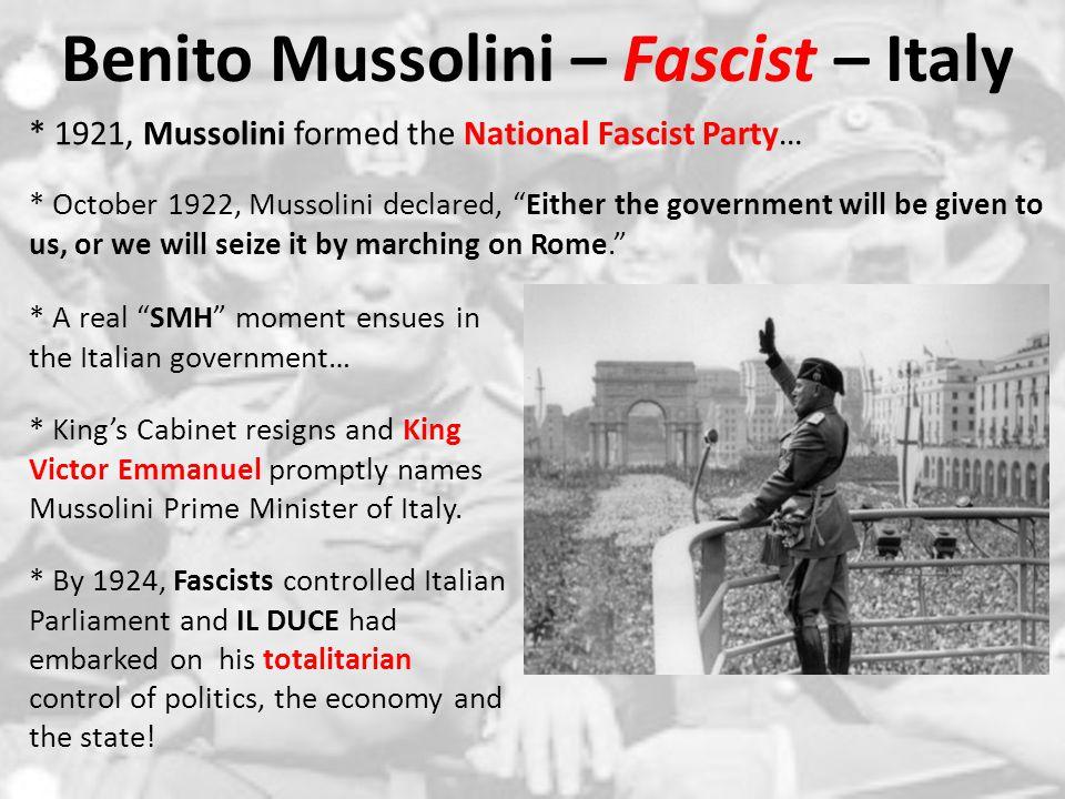 Benito Mussolini – Fascist – Italy