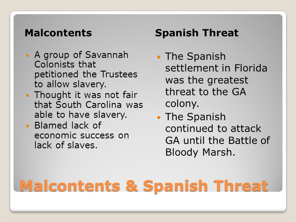 Malcontents & Spanish Threat
