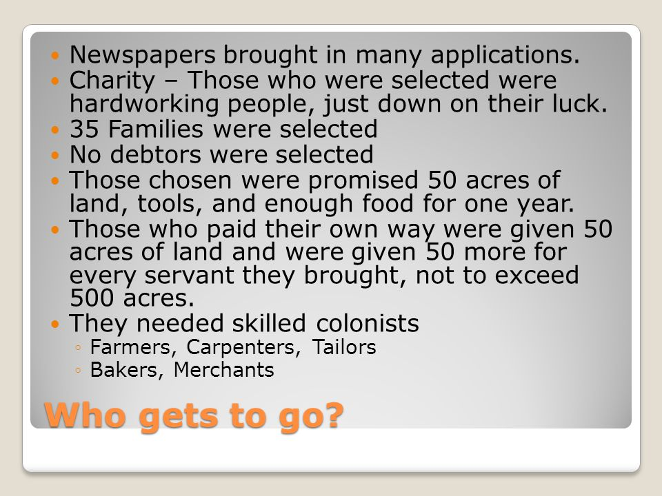 Who gets to go Newspapers brought in many applications.