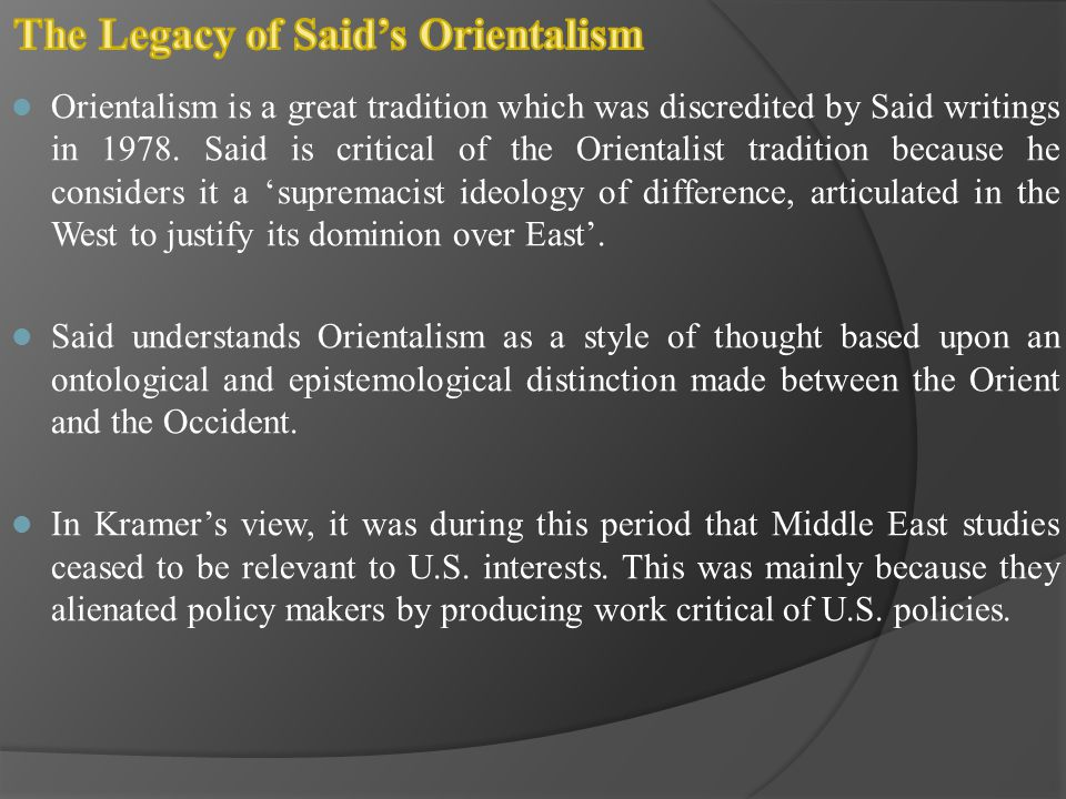 The Legacy of Said's Orientalism