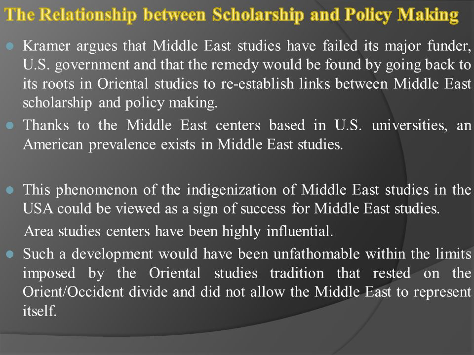 The Relationship between Scholarship and Policy Making