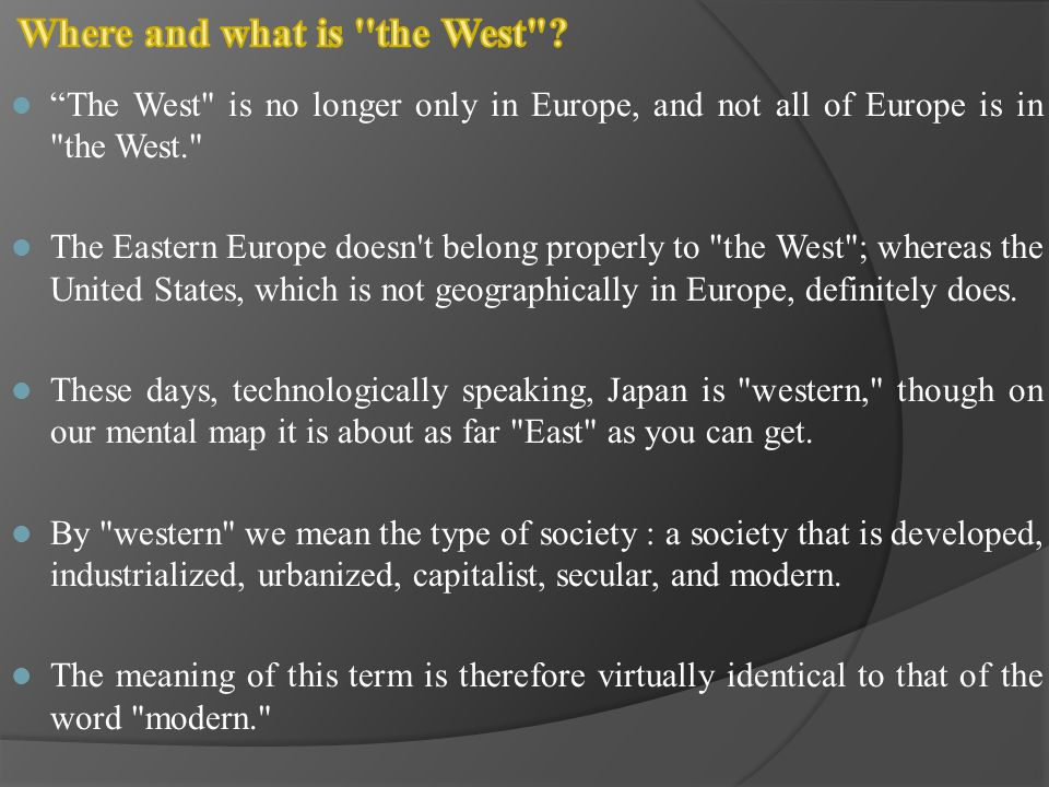 Where and what is the West