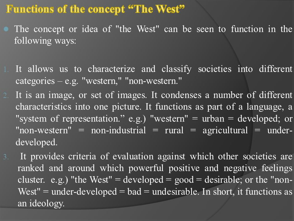 Functions of the concept The West