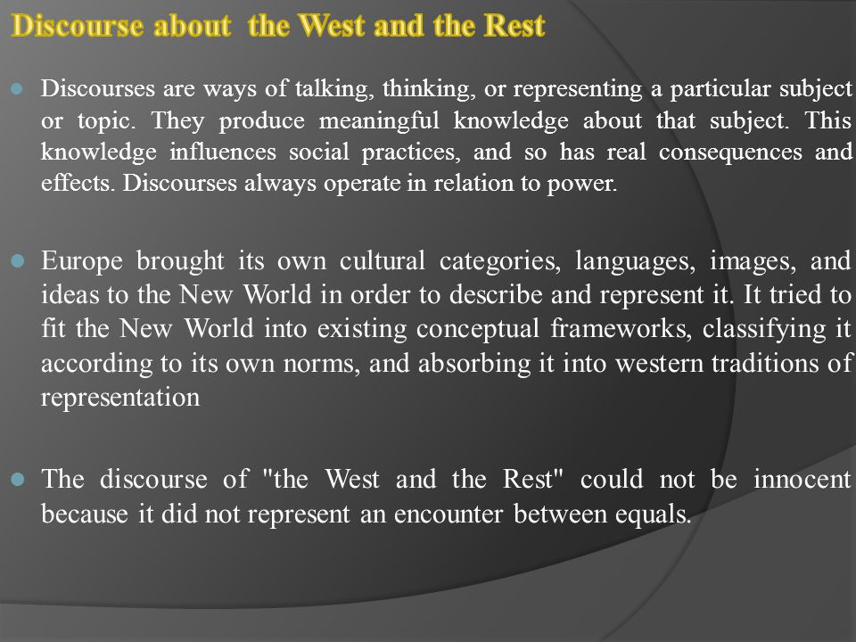 Discourse about the West and the Rest