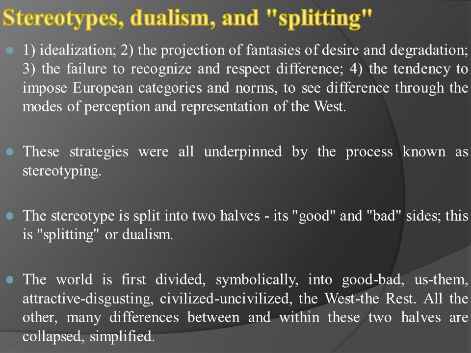 Stereotypes, dualism, and splitting