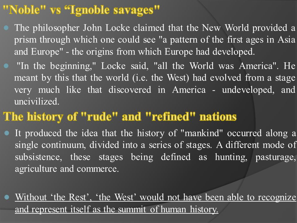 Noble vs Ignoble savages