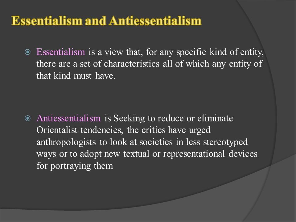 Essentialism and Antiessentialism