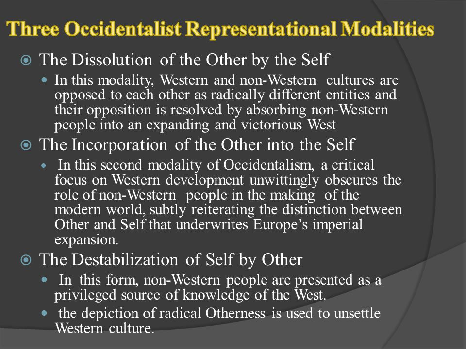 Three Occidentalist Representational Modalities