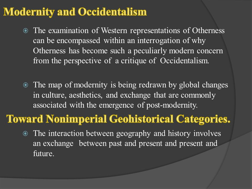Modernity and Occidentalism