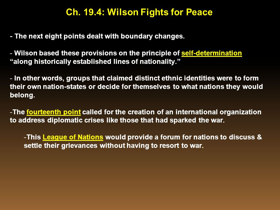 Ch. 19.4: Wilson Fights for Peace