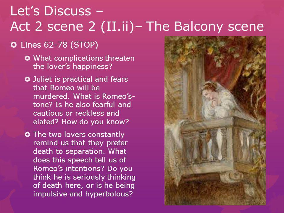 Let's Discuss – Act 2 scene 2 (II.ii)– The Balcony scene