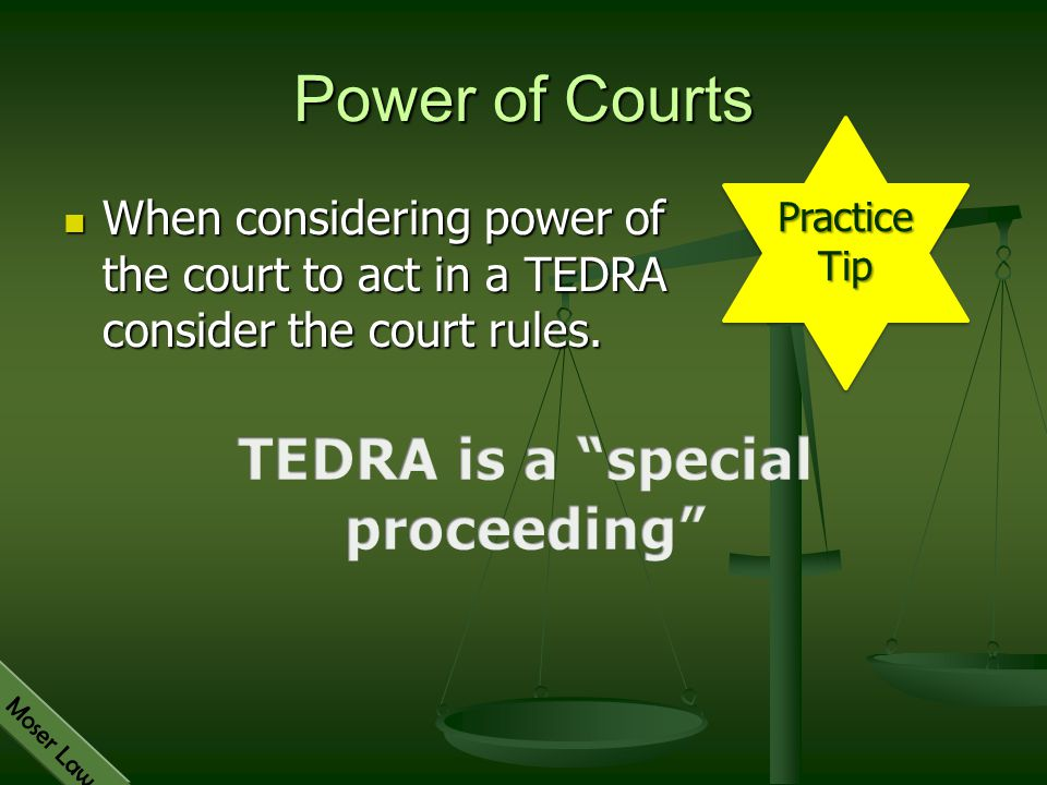 TEDRA is a special proceeding