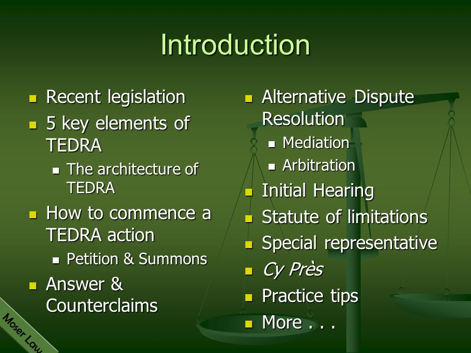 Introduction Recent legislation 5 key elements of TEDRA