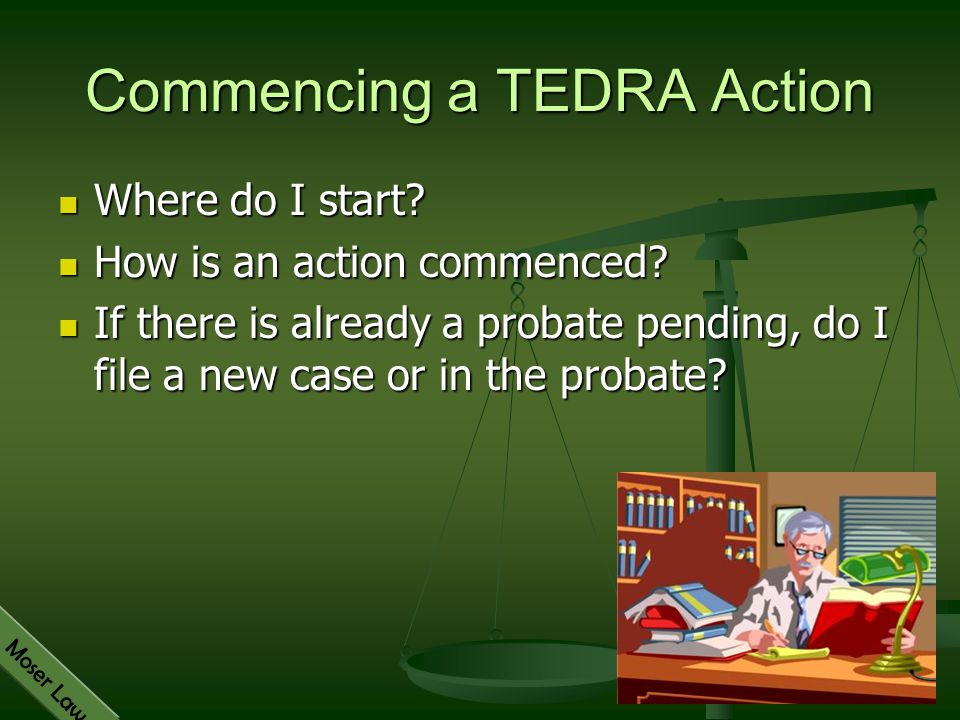 Commencing a TEDRA Action