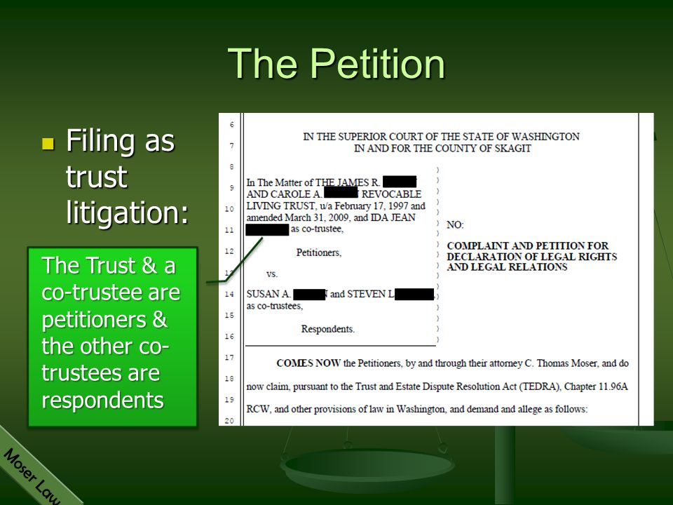 The Petition Filing as trust litigation: