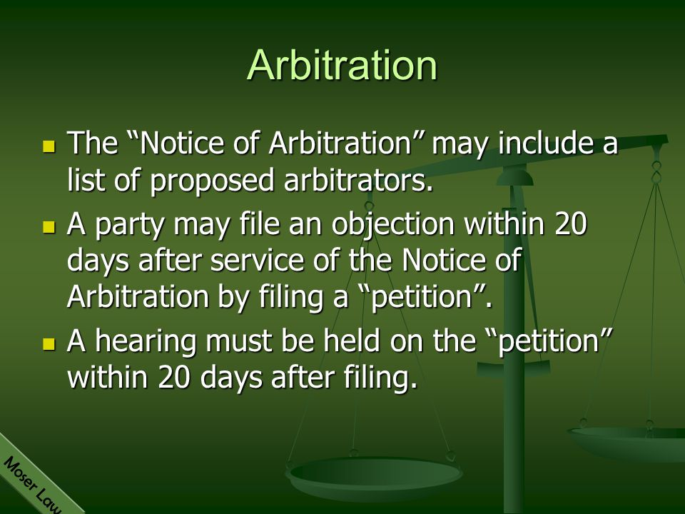 Arbitration The Notice of Arbitration may include a list of proposed arbitrators.