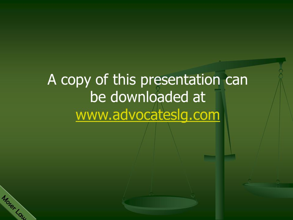 A copy of this presentation can be downloaded at www.advocateslg.com