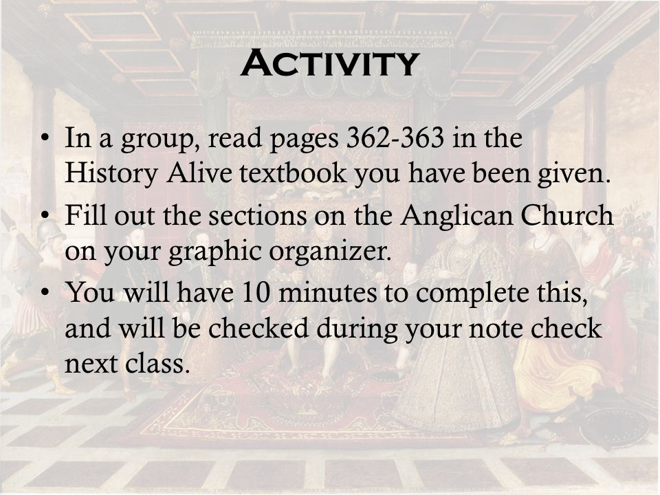 Activity In a group, read pages 362-363 in the History Alive textbook you have been given.