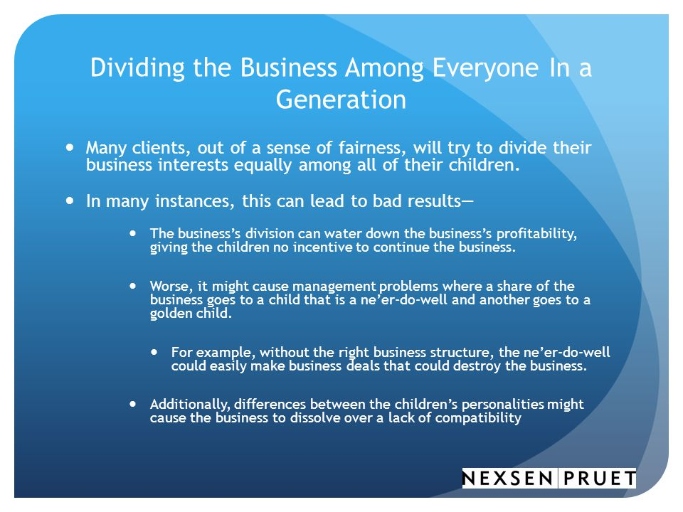 Dividing the Business Among Everyone In a Generation