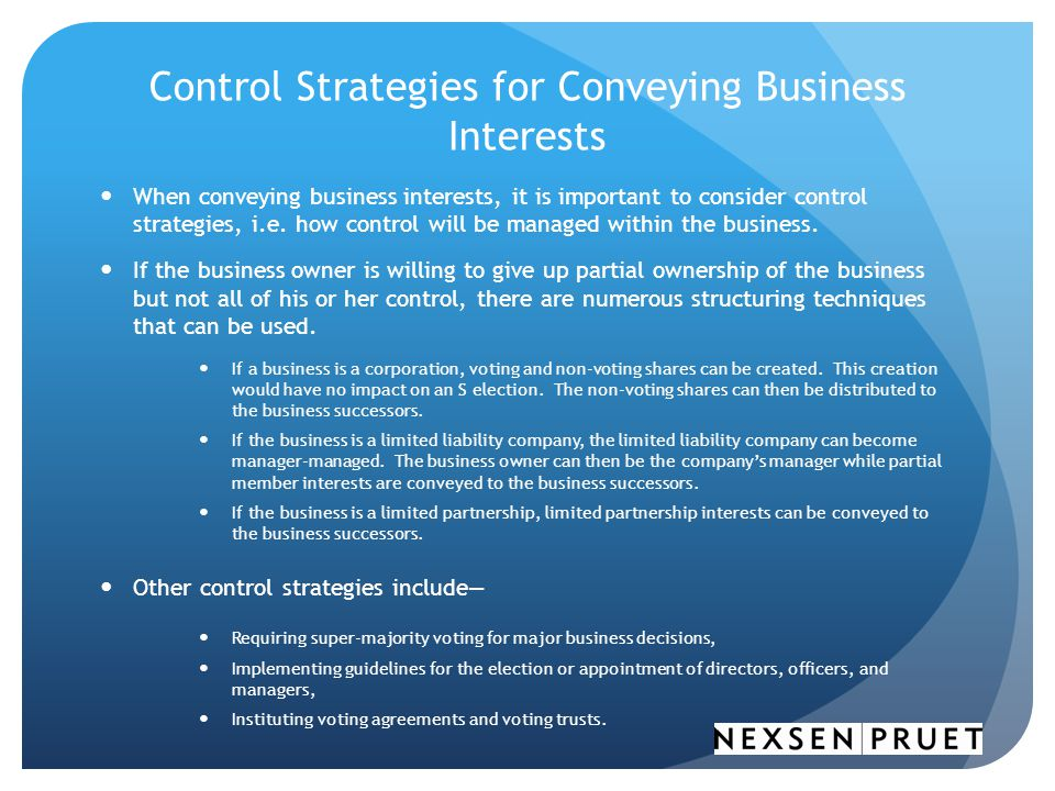 Control Strategies for Conveying Business Interests