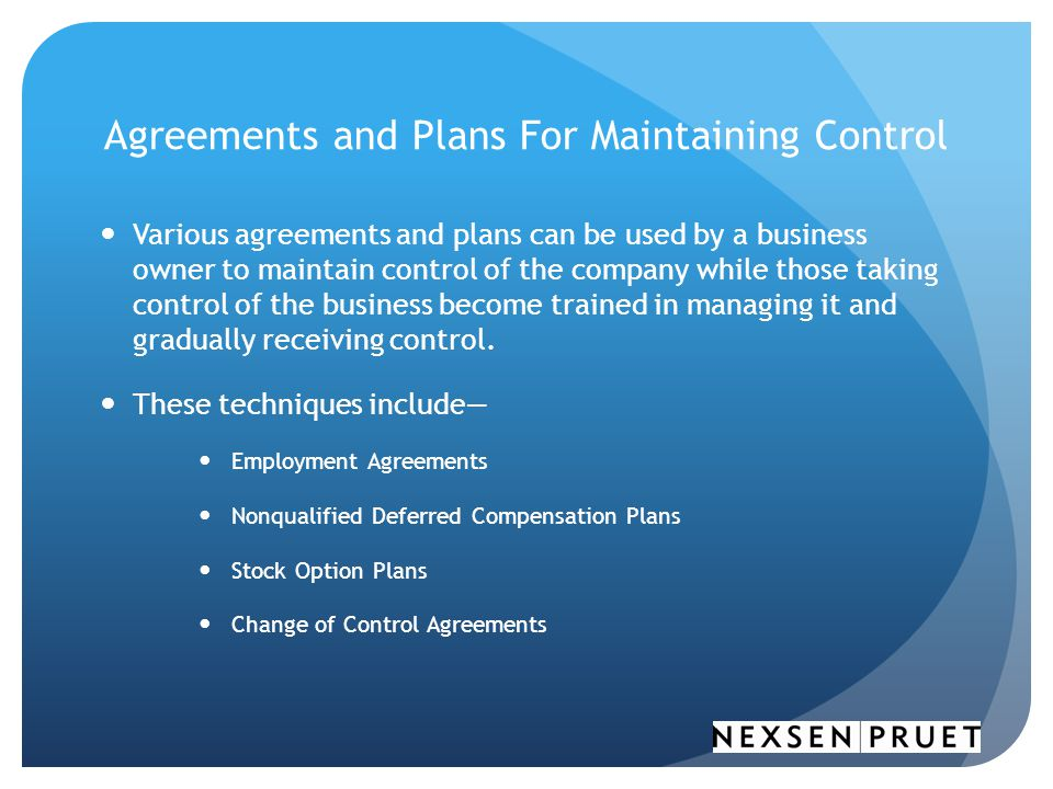 Agreements and Plans For Maintaining Control