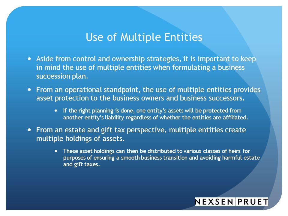 Use of Multiple Entities