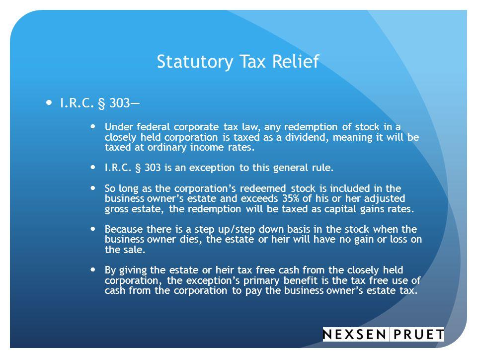 Statutory Tax Relief I.R.C. § 303—