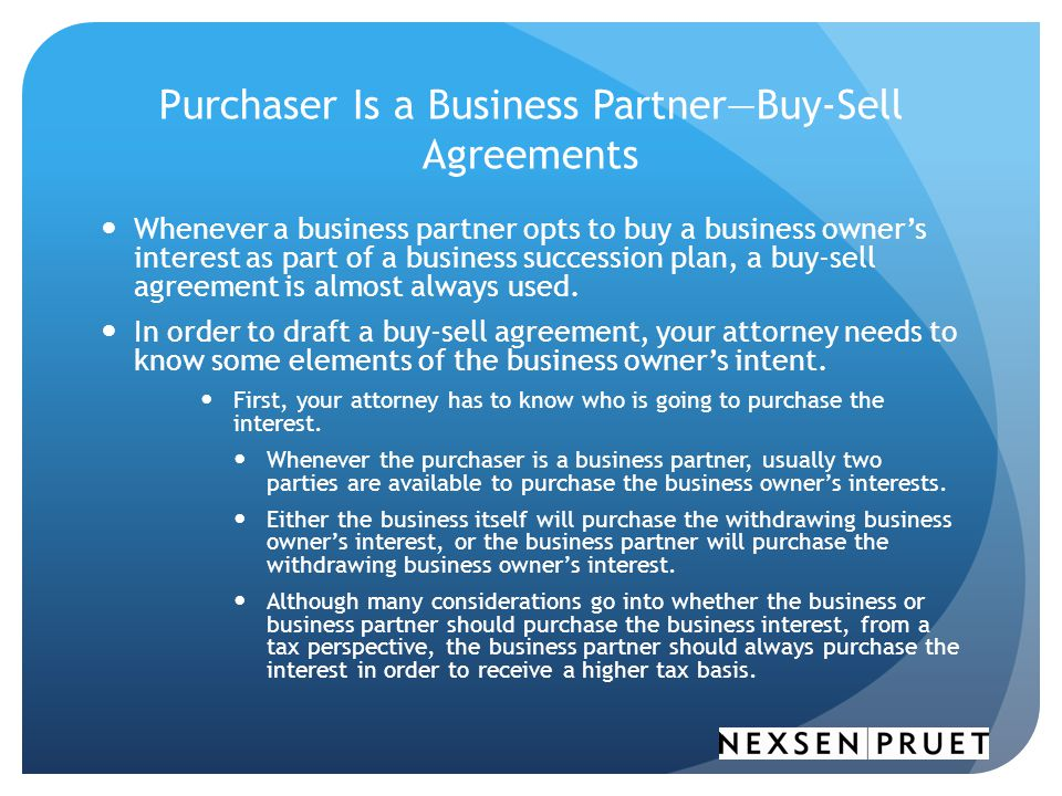 Purchaser Is a Business Partner—Buy-Sell Agreements
