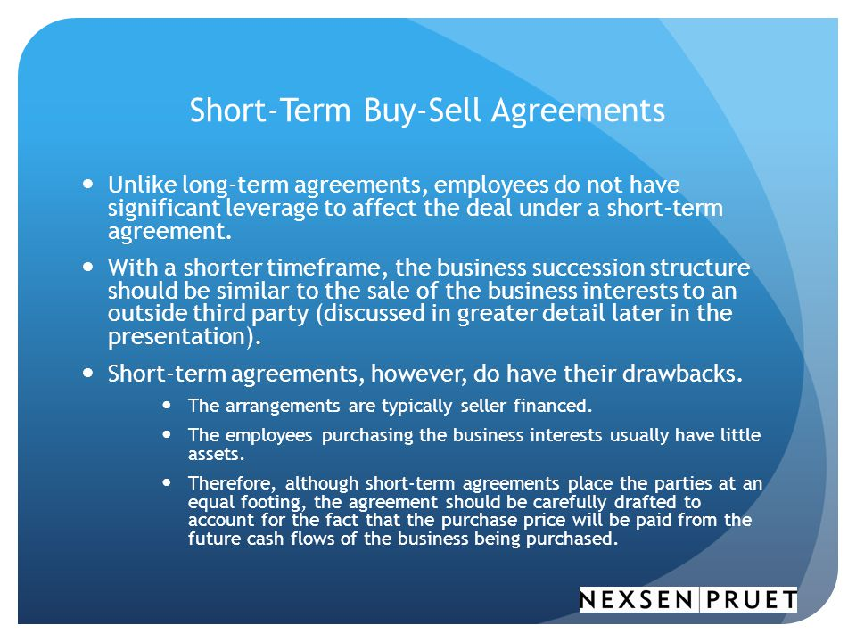 Short-Term Buy-Sell Agreements